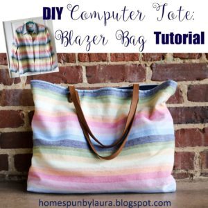 DIY Computer Tote: Blazer Bag Tutorial | Homespun by Laura | How to make a computer tote bag from an old blazer refashion DIY Computer Tote: Blazer Bag Tutorial How to make a computer tote bag from an old blazer refashion