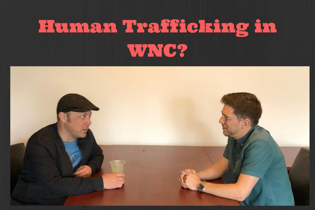 Human Trafficking in WNC???