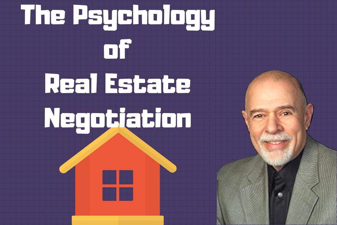 The Psychology Behind Real Estate Negotiation | AREN 43