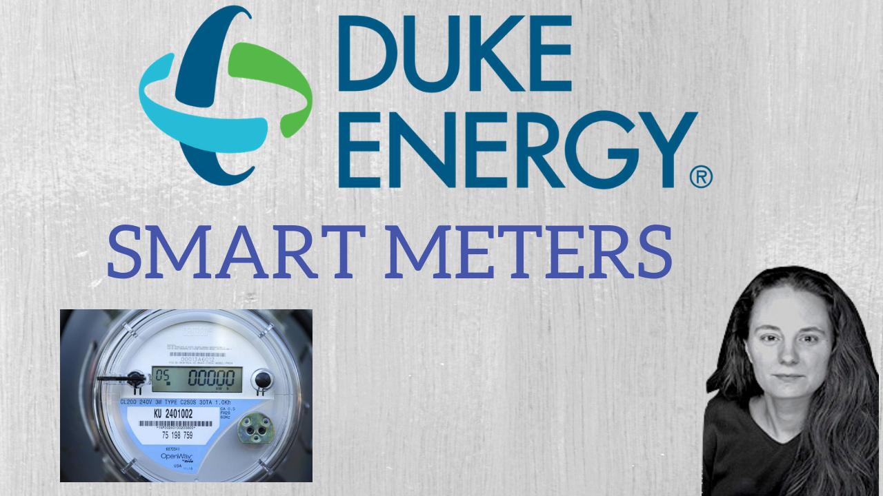 DUKE ENERGY'S NEW SMART METERS | AREN 73