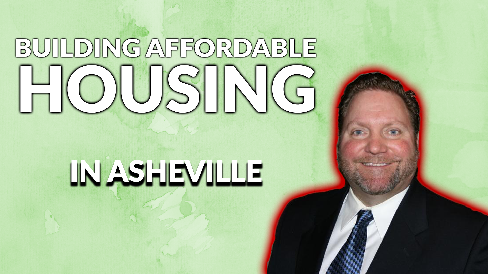 BUILDING AFFORDABLE HOUSING IN ASHEVILLE W/ KIRK BOOTH | AREN 90