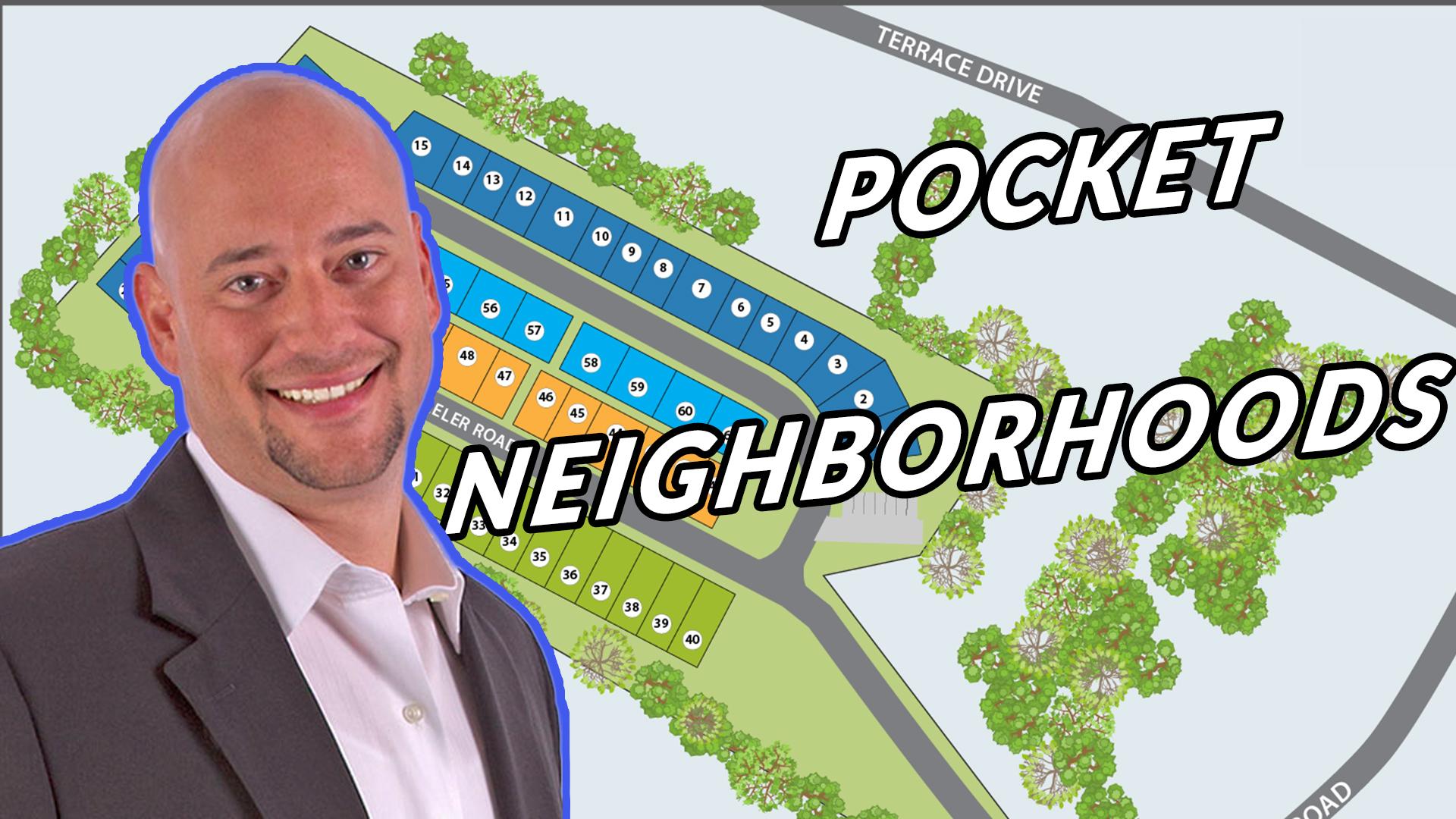 POCKET NEIGHBORHOODS WITH MIKE ROMERO   AREN 99