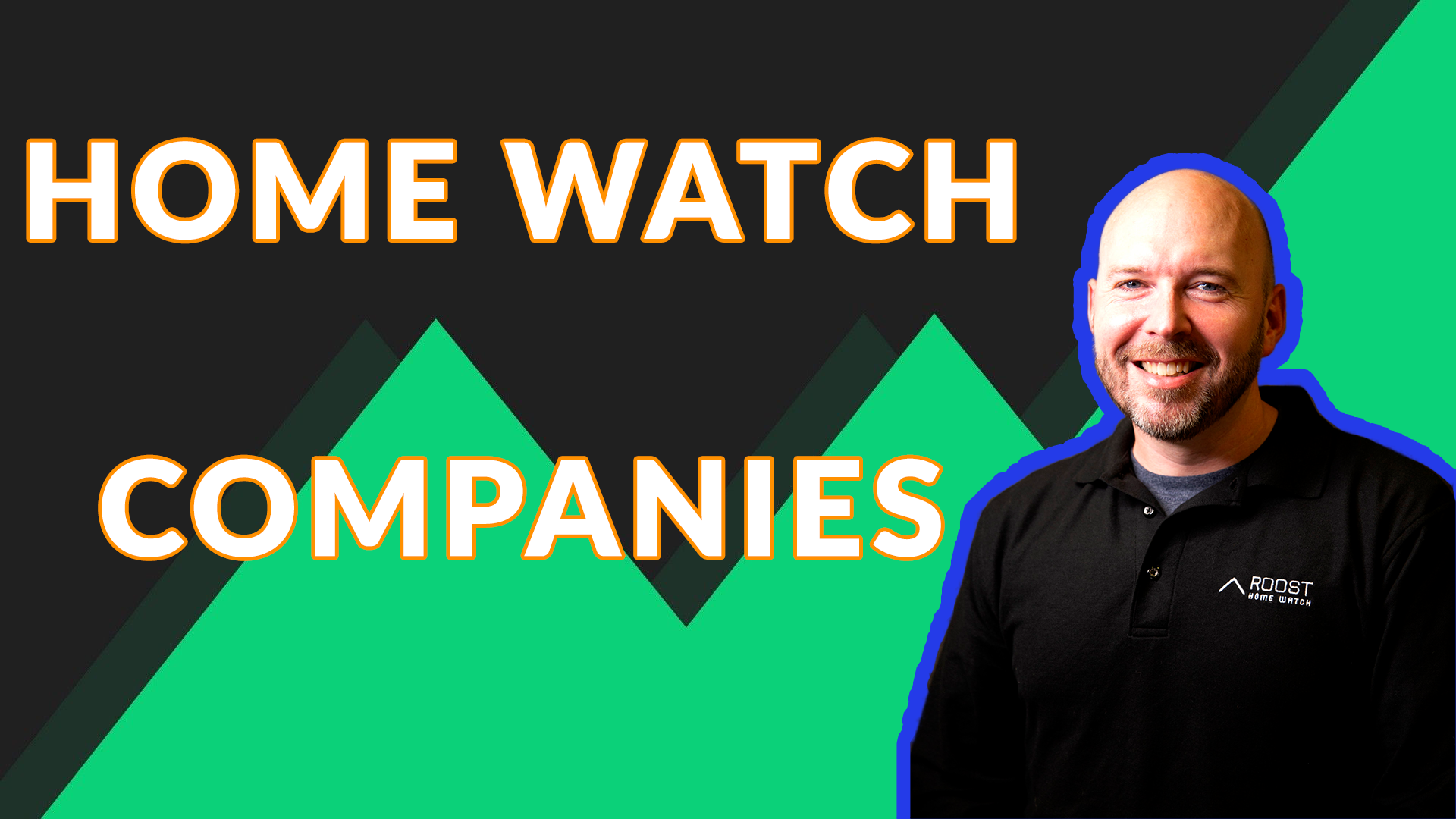 THE EMERGING HOME WATCH INDUSTRY WITH MATT ROOKS | AREN 98