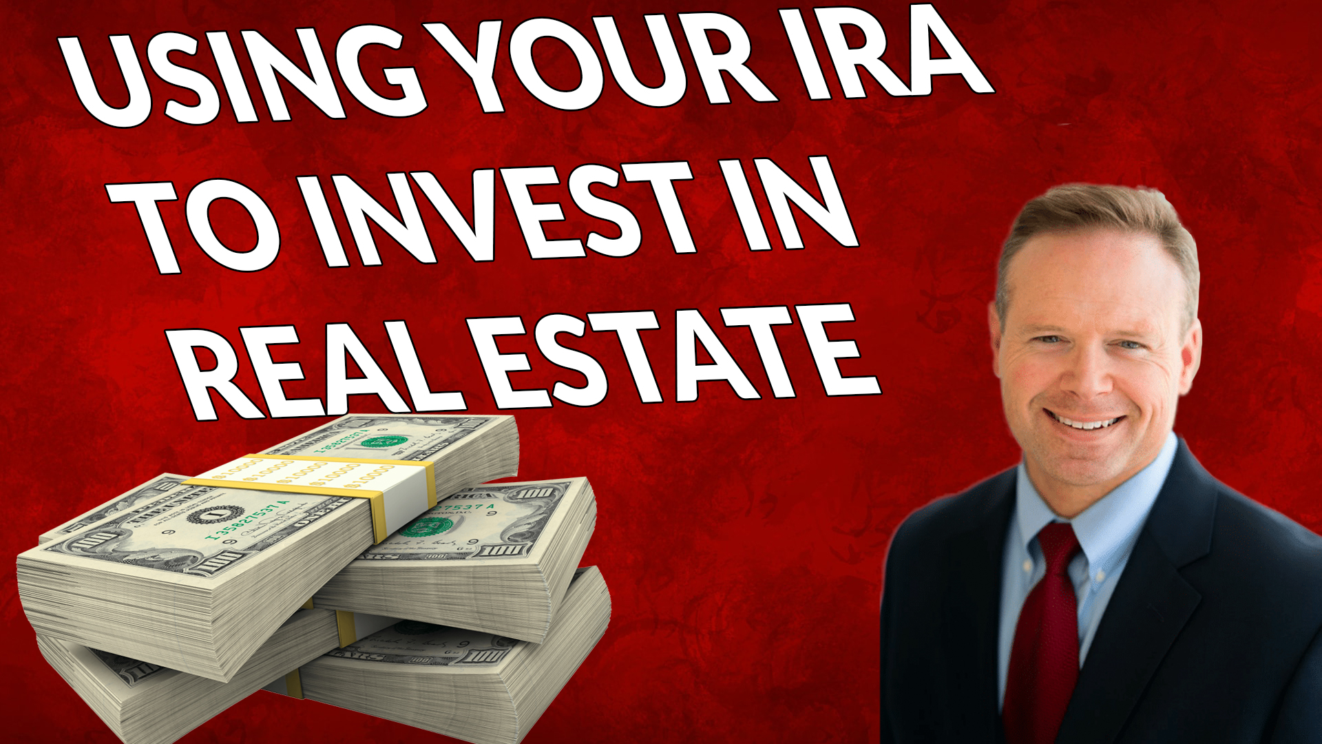 INVESTING IN REAL ESTATE WITH YOUR RETIREMENT ACCOUNT | AREN 108