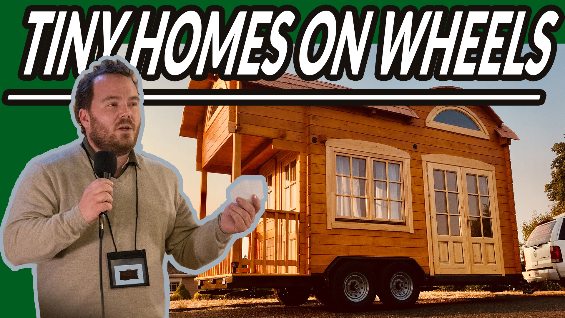 TINY HOMES ON WHEELS WITH DREW CRAWFORD | AREN 111