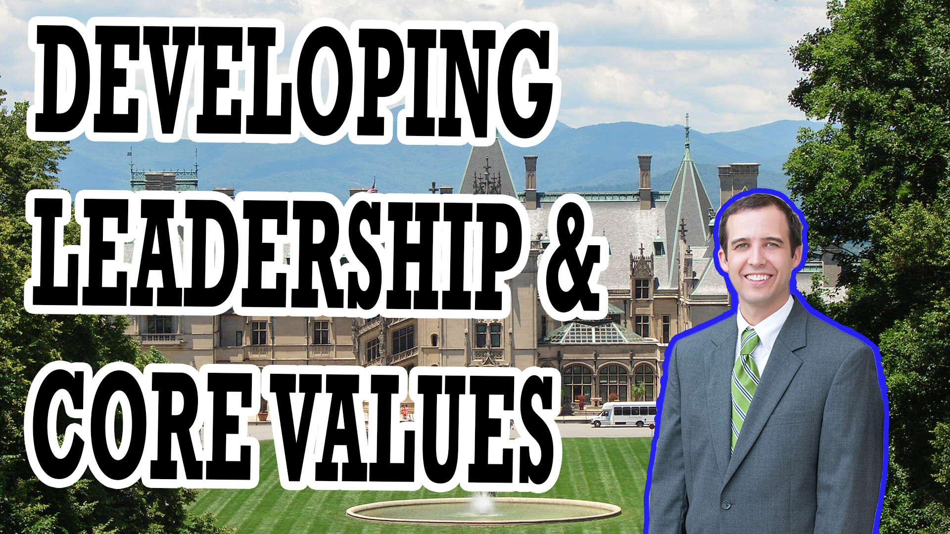 LEADERSHIP, COMPANY CULTURE, & CORE VALUES | AREN 115