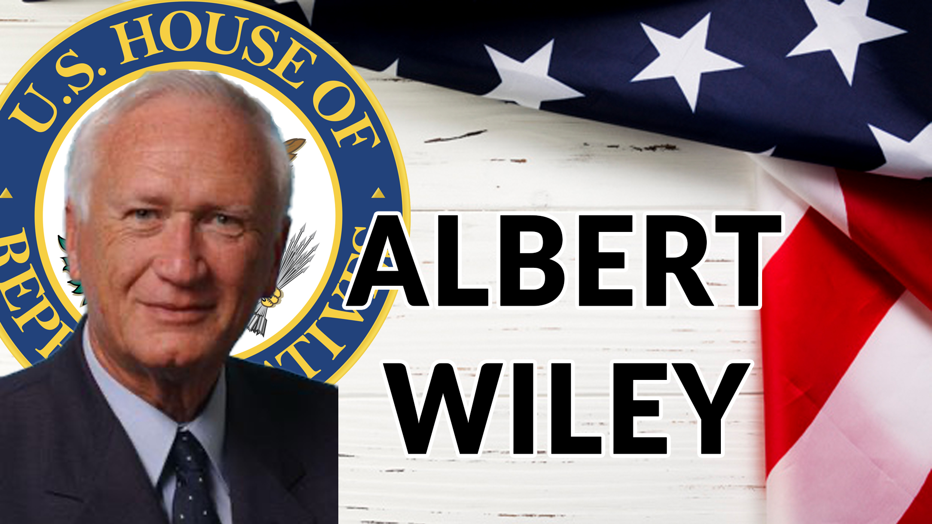ALBERT WILEY FOR US HOUSE DISTRICT 11 | AREN 144