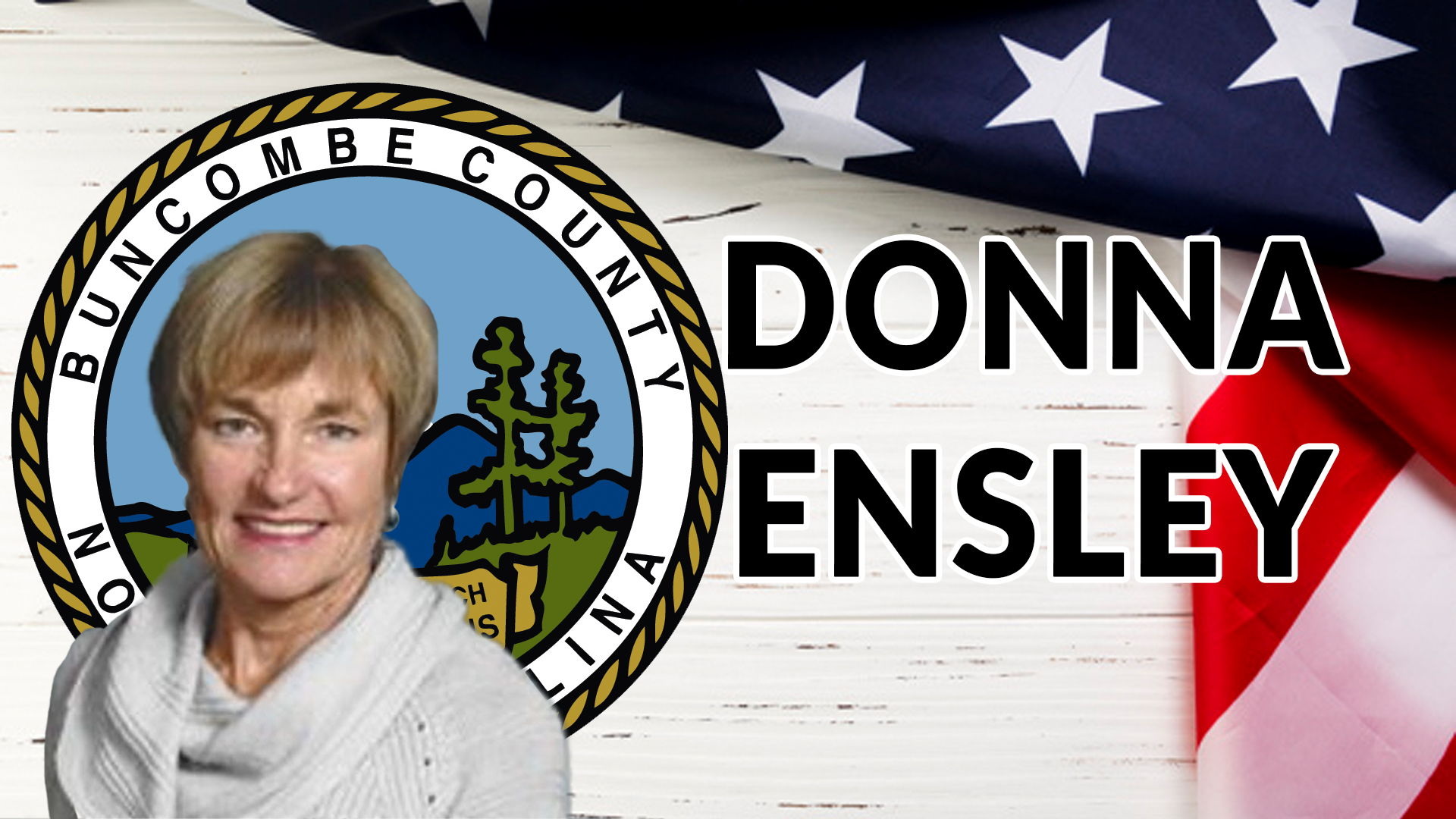 Donna Ensley, County Commissioner Candidate