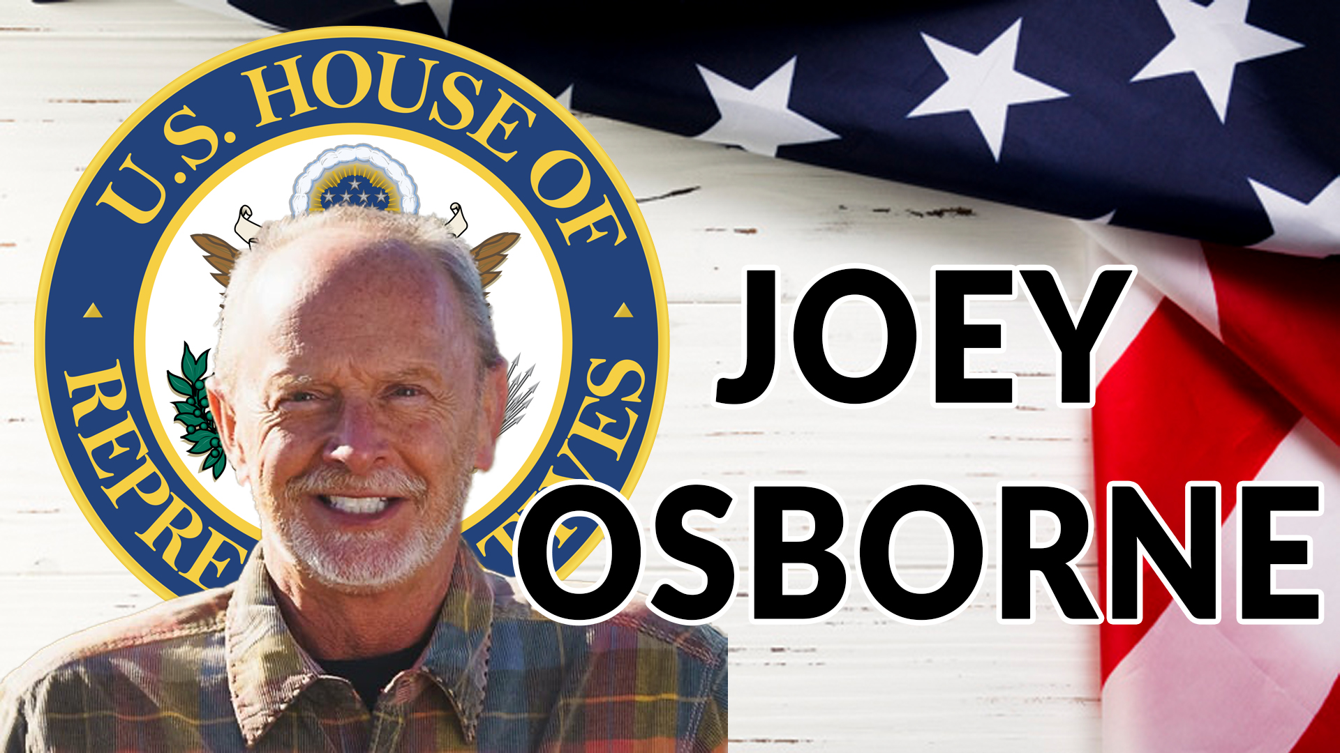 JOEY OSBORNE FOR US HOUSE OF REPRESENTATIVES | AREN 145