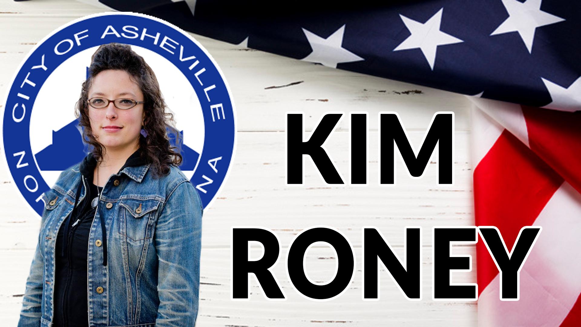 KIM RONEY FOR ASHEVILLE CITY COUNCIL | AREN 139