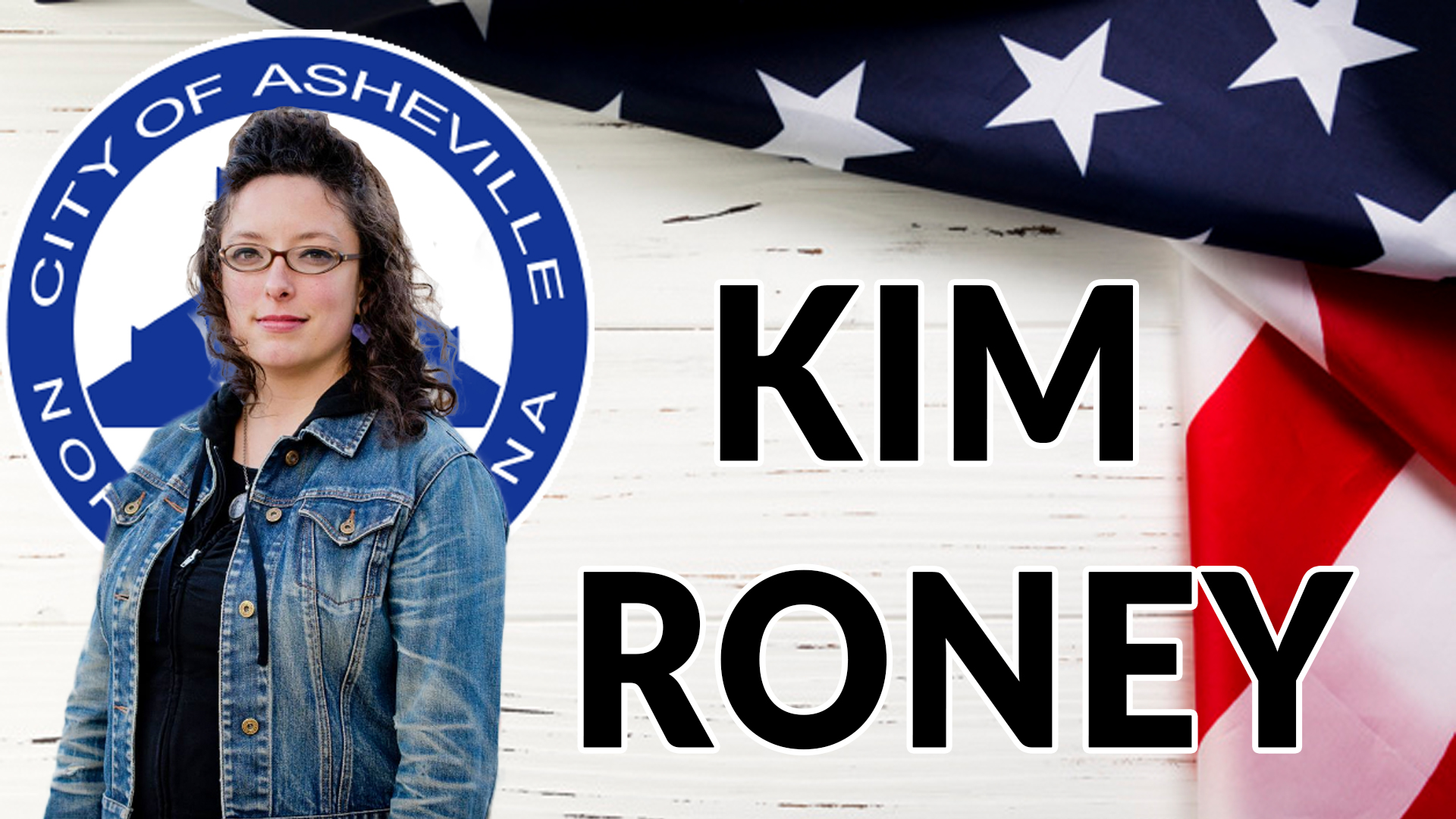 Kim Roney, Asheville City Council Candidate