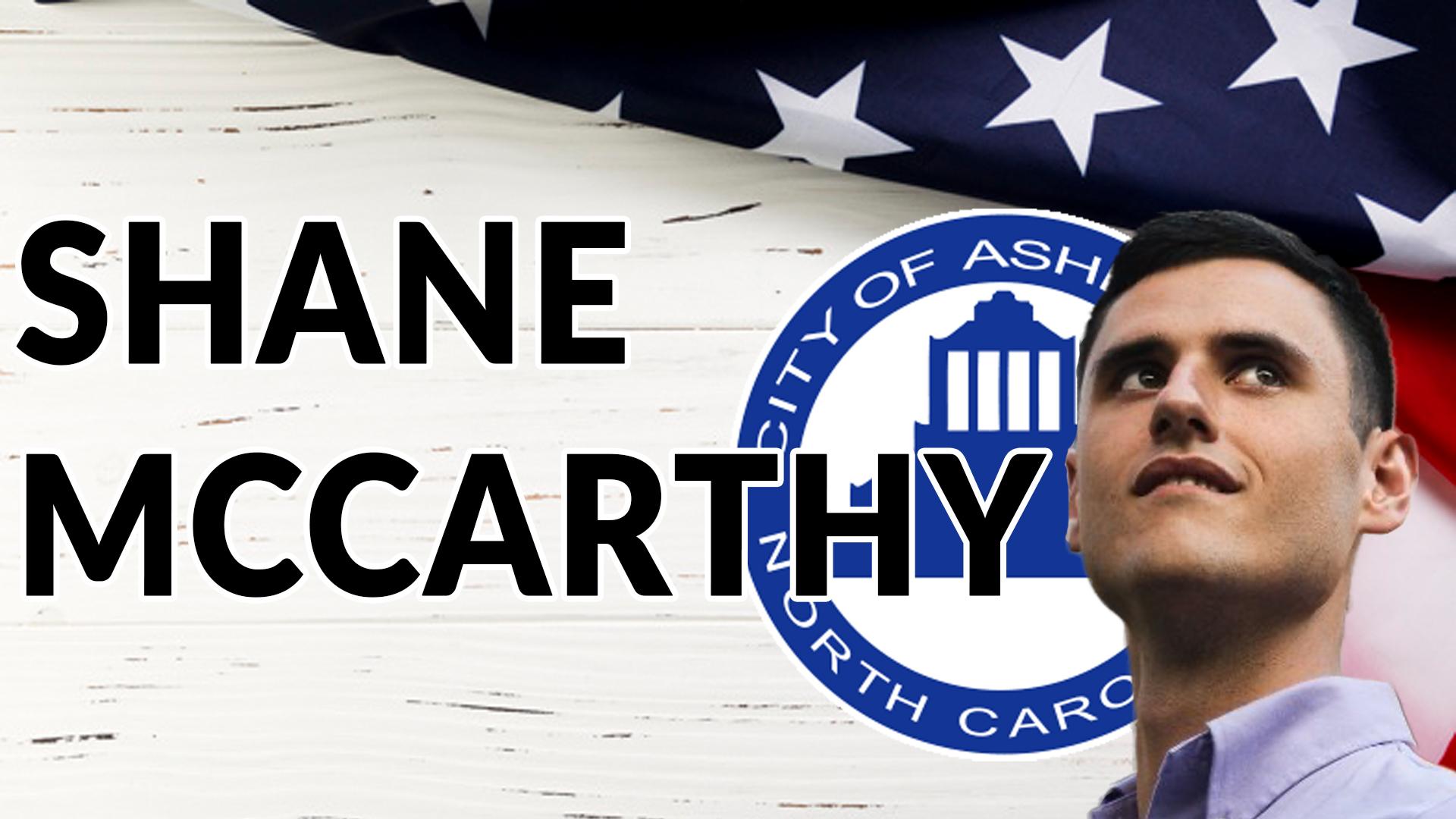SHANE MCCARTHY FOR ASHEVILLE CITY COUNCIL | AREN 138