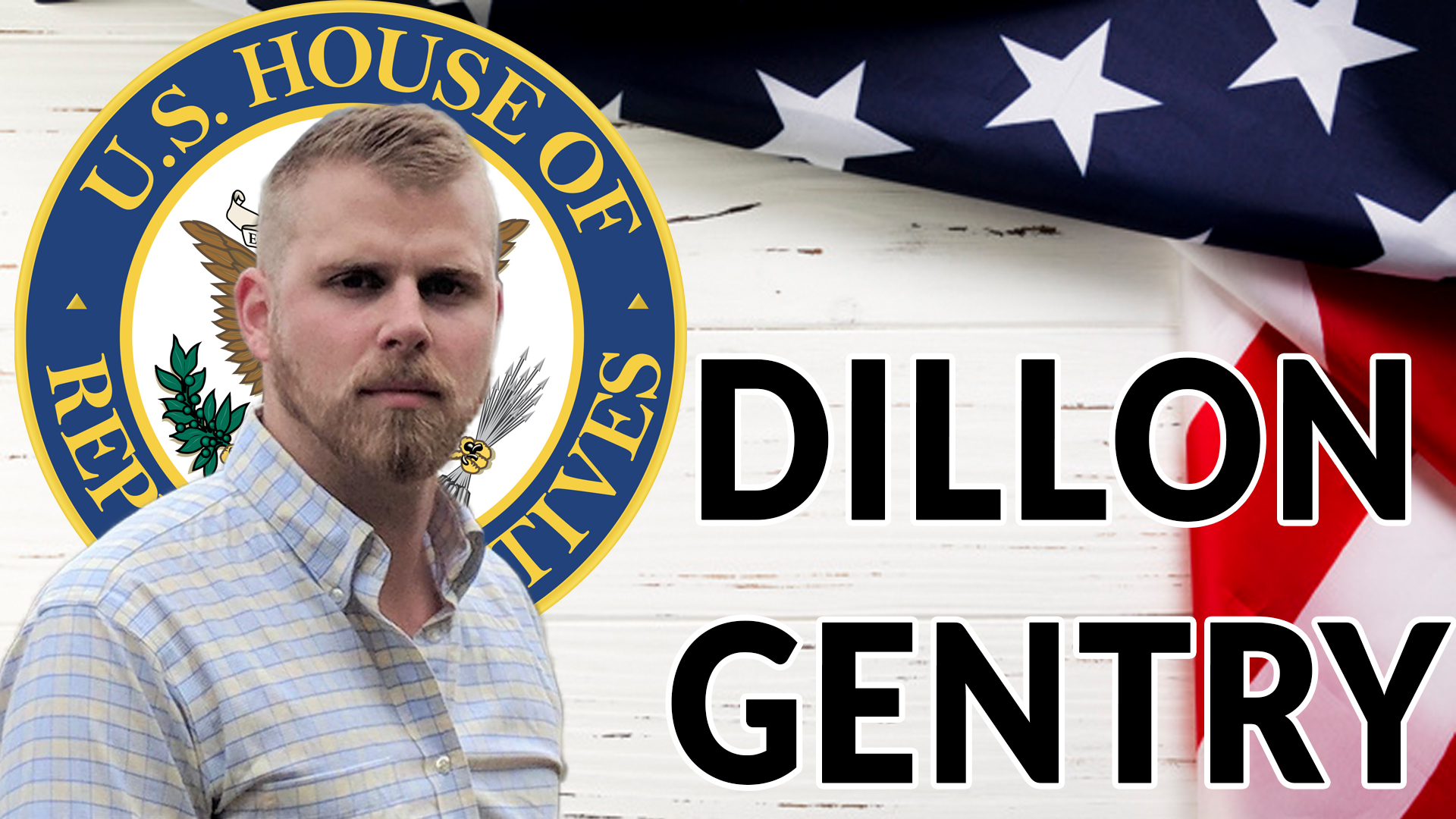 Dillon Gentry, US House Candidate