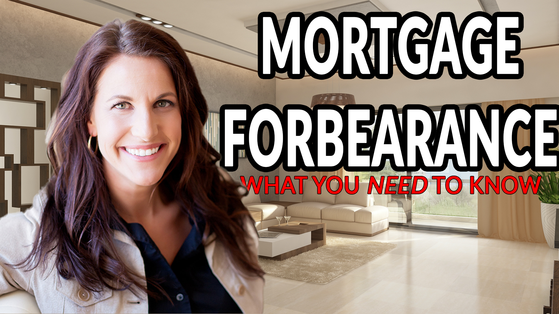 Mortgage Forbearance: What You NEED to Know