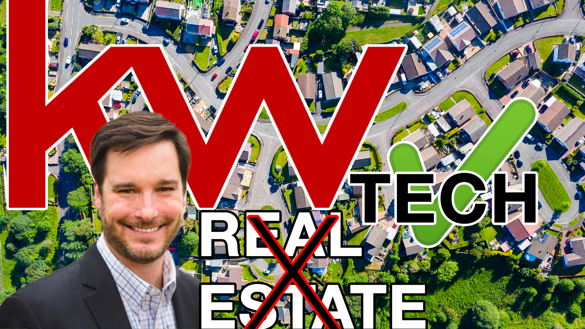 Keller Williams and Real Estate Tech