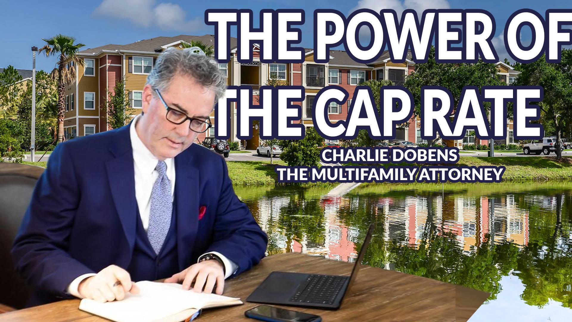 164. Charles Dobens The Multifamily Attorney & Investor