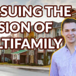 Pursuing the Passion For Real Estate