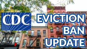 174. CDC Eviction Moratorium Update with Attorney Doug Tate