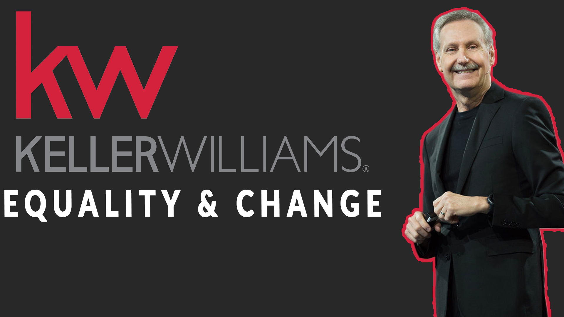 Keller Williams: We Stand Together In Support Of Equality and Change