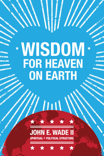 Wisdom for Heaven on Earth Book Cover