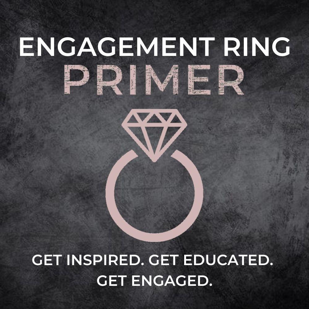 Engagement Ring Education