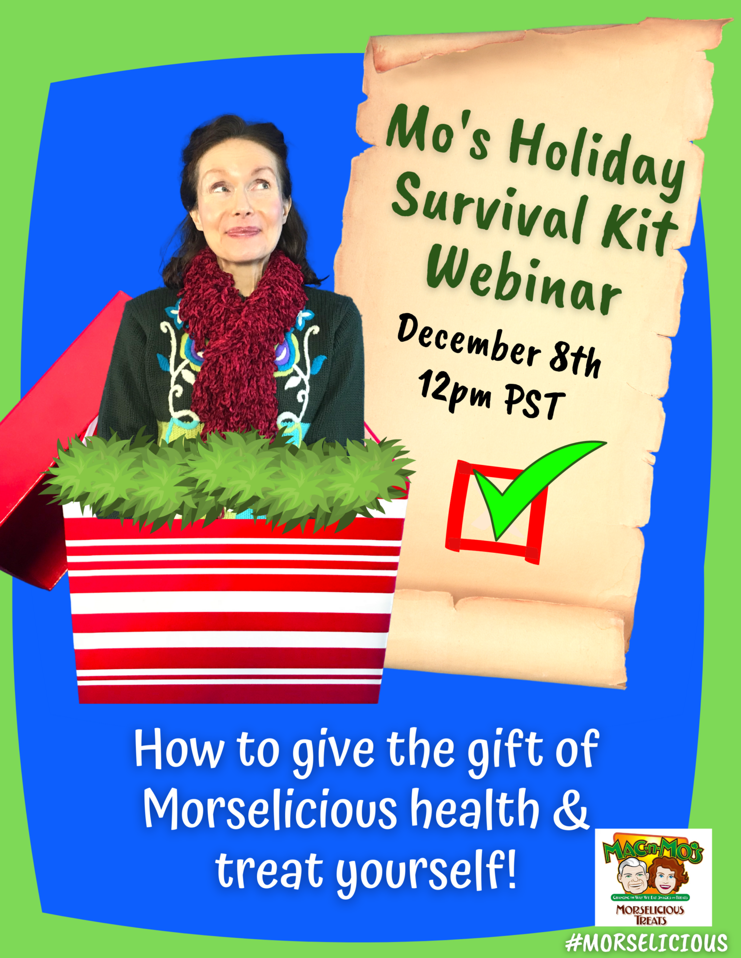 Mo's Holiday Survival Kit Webinar. Photo of Mo inside of a red and white striped gift box.