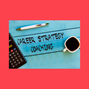 Career Strategy Coaching