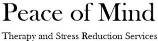 Peace Of Mind Therapy & Stress Reduction Services