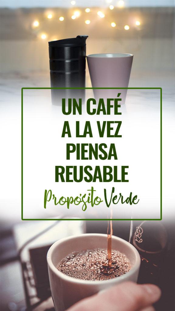 Marca la diferencia, un café a la vez | Piensa Reusable