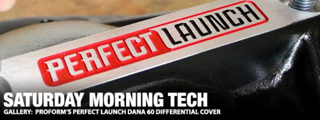 Saturday Morning Tech: Proform's Perfect Launch Dana 60