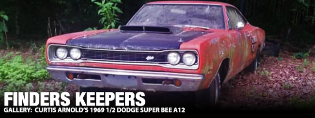 finders keepers curtis arnold's 1969 12 dodge super bee