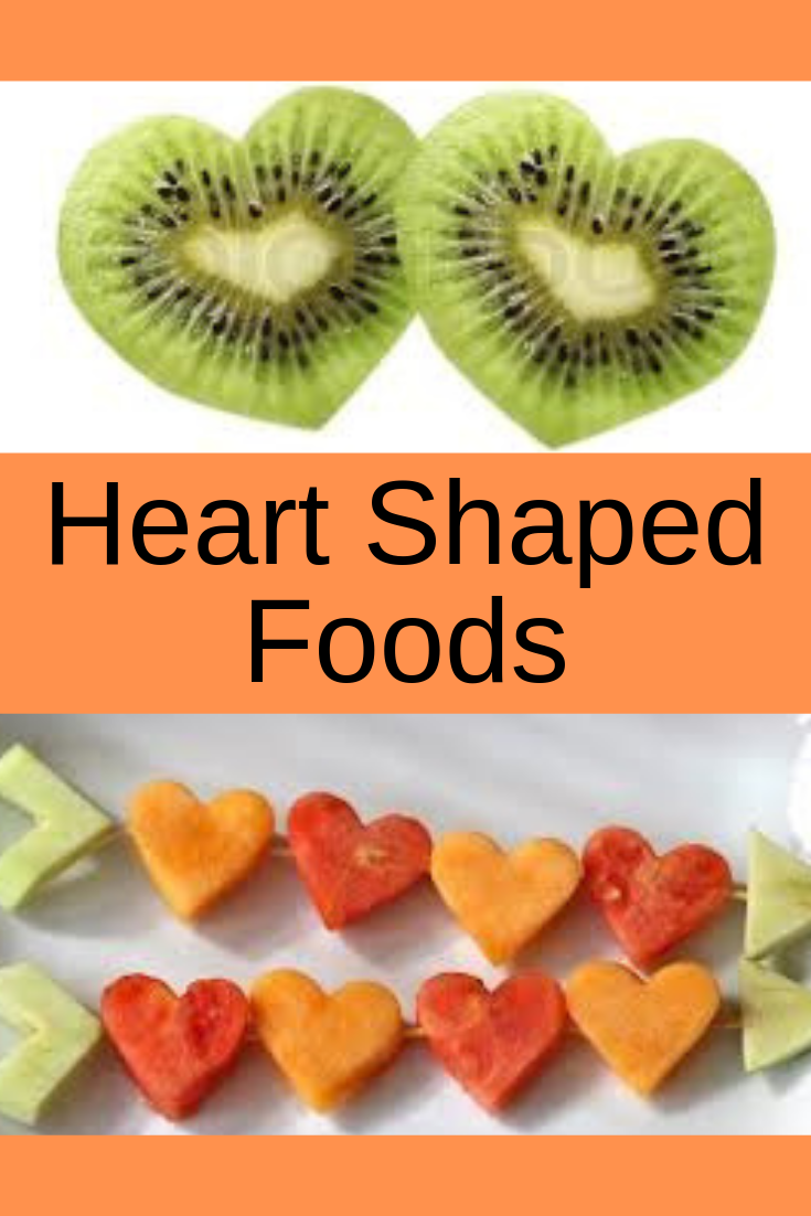 Heart Shaped Foods