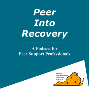 Peer Into Recovery podcast
