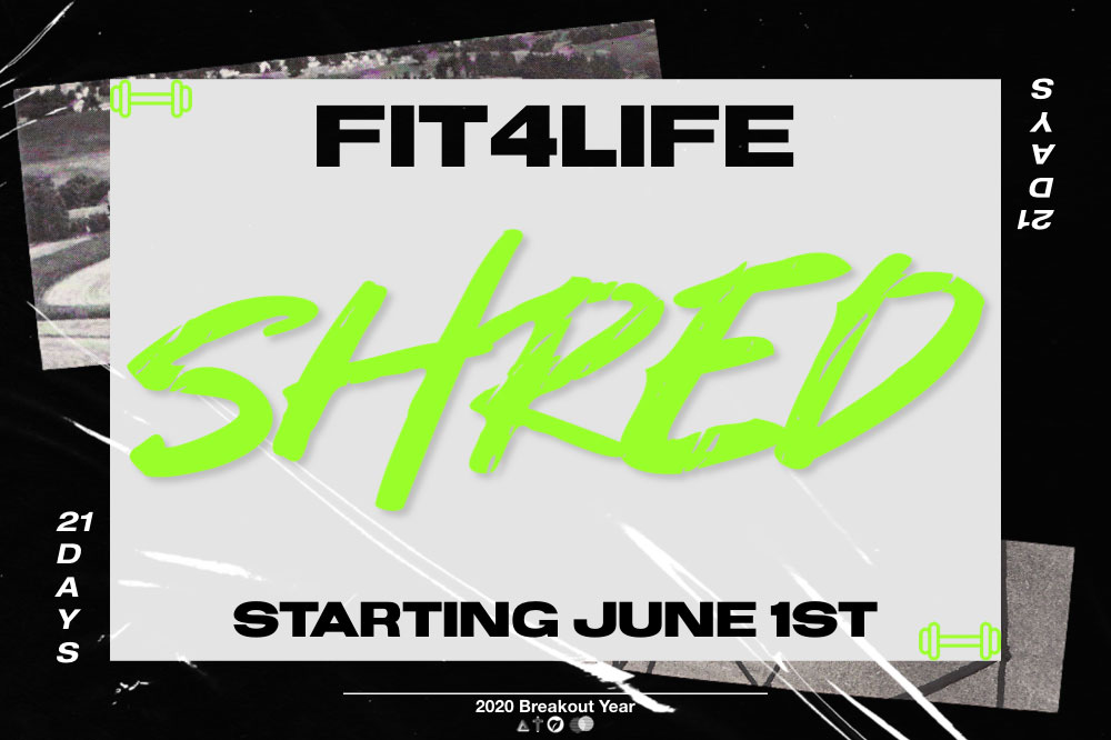 SHRED Fit4LFE iglesialovelife