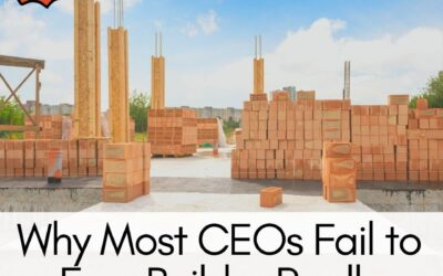 Why Most CEOs Fail to Ever Build a Really Great Company by Chet Holmes