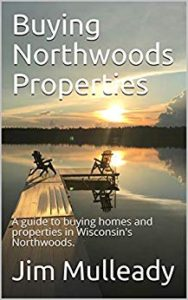 Buying Northwoods Properties Guide To Buying Homes and Properties in Wisconsins Northwoods