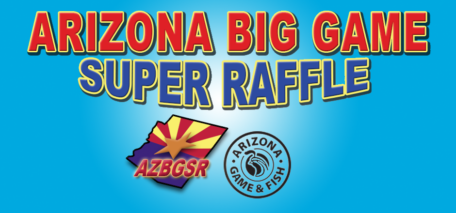 AZ Big Game Super Raffle