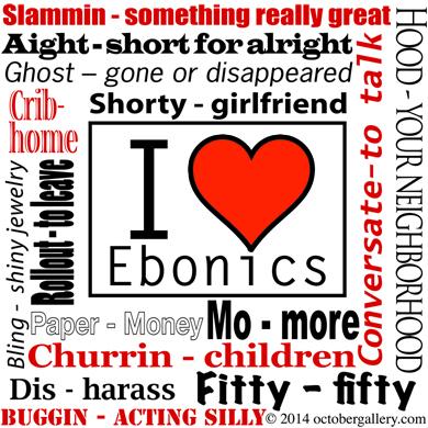 ebonics mug.indd