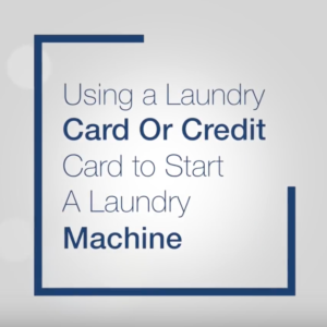 Using a Laundry Card or Credit Card to Start A Laundry Machine