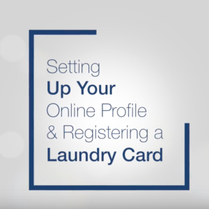 Setting Up Your Online Profile and Registering a Laundry Card