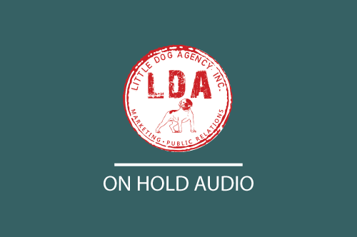 Little Dog Agency On Hold Audio