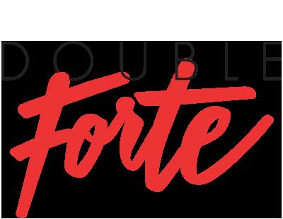 Double Forte