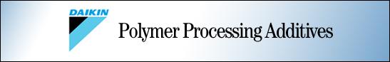 Daikin Polymer Processing Addiitives