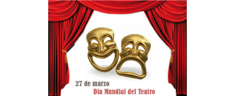 Día Mundial del Teatro.
