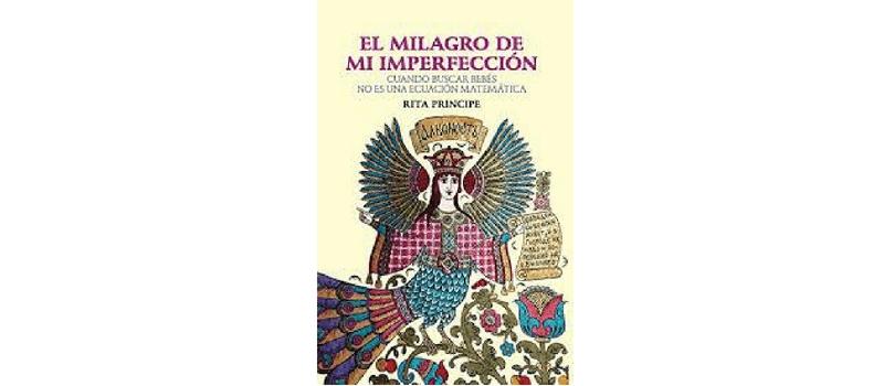 El milagro de mi imperfección de Rita Príncipe.