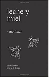Leche y miel de Rupi Kaur