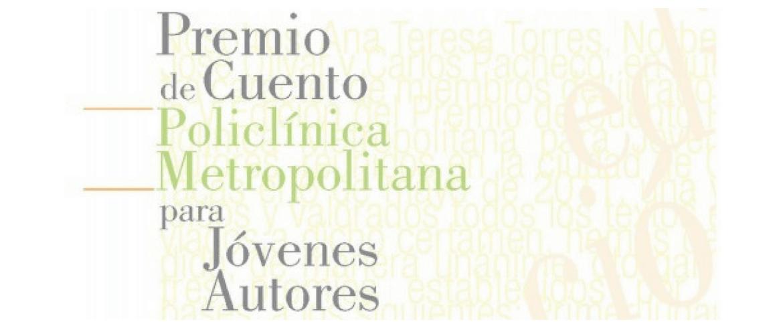 Premio de Cuento Policlínica Metropolitana para Jóvenes Autores edición 2019