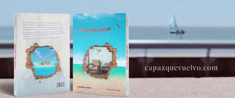 Reseña Capaz que vuelvo de Hernán Prado
