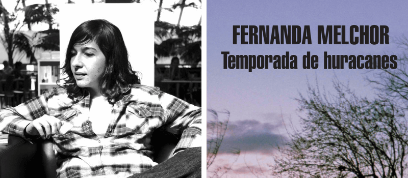 Fernanda Melchor Leamos escritores mexicanos