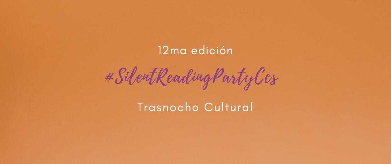 12ma edición del #SilentReadingPartyCcs en el Trasnocho Cultural